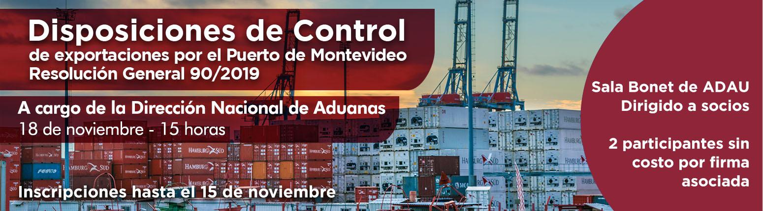 ADAU Charla: Disposiciones de control de exportaciones por el Puerto de Montevideo - Resolución General 90/2019